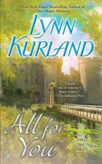 All for You by Lynn Kurland book cover - Medieval castle with trees in background, waterlily pond in foreground