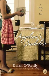 Angelina's Bachelors by Brian O'Reilly book cover - photo of a woman from the neck down dressed in a black dress with an apron and high heeled shoes getting ready to set a table with plates