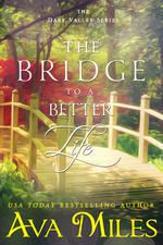 The Bridge to a Better Life Book Cover, background of trees and a bright red shrub, wooden bridge in foreground