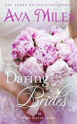 Daring Brides by Ava Miles book cover - photo of women's torso dressed in wedding gown and holding a bouquet of pink peonies