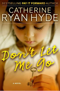 Don't Let Me Go by Catherine Ryan Hyde book cover - Picture of a young girl with dark hair holding a key on a chain around her neck