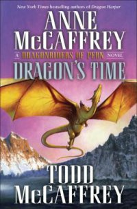 Dragon's Time by Anne & Todd McCaffrey book cover - Dawn or dusk sky background with gold dragon flying upwards in the sky