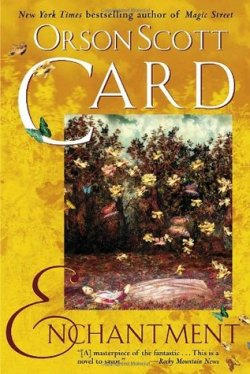 "Enchantment by Orson Scott Card book cover - Goldenrod background, reproduction of ""Ophelia"" painting by J.E. Millais"