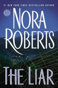 The Liar by Nora Roberts book cover - dark blue background with city lights faintly seen and a spider web in the foreground