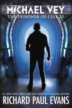 Michael Vey: The Prisoner of Cell 25 book cover - Silhouette of boy/man standing in front of a door with a window in it - boy/man's hand is emitting lightning