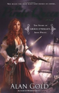 The Pirate Queen by Alan Gold book cover - Red haired young woman dressed as a pirate with sword and gun in the foreground - sailing ship in the background