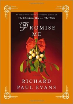 Promise Me by Richard Paul Evans book cover - Orange and red background with mistletoe hanging down from a red ribbon