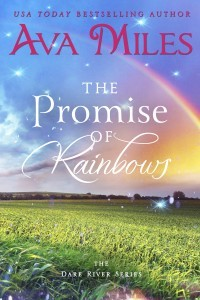 The Promise of Rainbows by Ava Miles - Pasture land scene with rainbow in sky