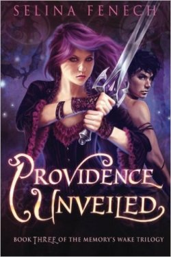 Providence Unveiled book cover - Memory (teenaged girl) with purple hair and black/purple dress holding sword with Will (teenaged boy) in the background