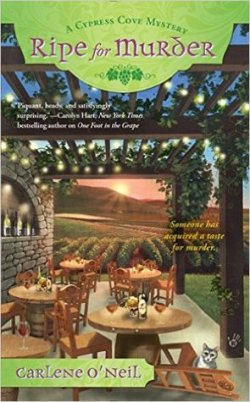 Ripe For Murder by Carlene O'Neil book cover - Vineyard terrace with round tables and chairs around the tables