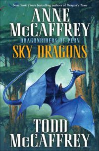 Sky Dragons by Anne & Todd McCaffrey book cover - background of trees with flat tops and a blue dragon with rider in foreground