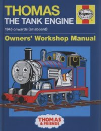 Haynes Thomas the Tank Engine Owner' Workshop Manual - dark blue background with Thomas the Tank engine on the front