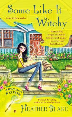 Some Like it Witchy by Heather Blake book cover - Yellow background for text areas - teal house in background of cover with Darcy (young adult woman with black hair, wearing a tank top & jeans, with a small dog