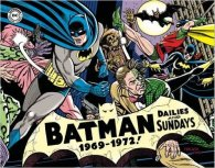 Batman, Batgirl, Robin, and other characters - Batman Dailies & Sundays 1969-1972 Cover