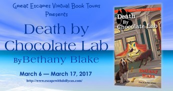 Banner: Great Escapes Virtual Book Tours Presents: Death by Chocolate Lab by Bethany Blake - March 6-March 17, 2017 - includes book cover