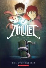 Amulet Graphic Novel Series - Book One: The Stonekeeper Book cover - Background is amber fading to dark green fading to dark blue/black - Door with tentacles sticking out of it on bottom - Pink Bunny, dark haired boy and red-haired girl on top.