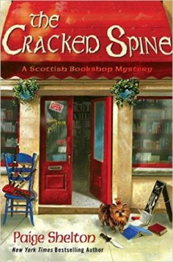 Book Cover: The Cracked Spine, A Scottish Bookshop Mystery by Paige Shelton - outside of bookshop, red awning with the text, two display windows where you can see books, red doors, a small brown and black dog on the sidewalk along with a knife and 3 books scattered
