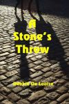 Book Cover: A Stone's Throw - background of a brick-paved walkway/street with shadows of two people walking.