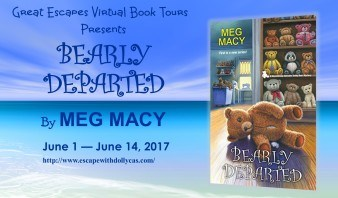 Medium banner: Great Escapes Virtual Book Tours Presents: Bearly Departed by Meg Macy - June 1-June 14, 2017 - includes the book cover