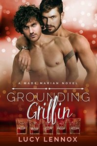 Book Cover: A Made Marian Novel - Grounding Griffin by Lucy Lennox - red background - top has two shirtless men, one with curly black hair and the other with close cut black hair and the bottom has a row of shot glasses on a bar