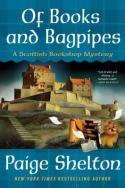 Book Cover: Of Books and Bagpipes - A Scottish Bookshop Mystery by Paige Shelton: Teal plaid with white lettering, a drawing of a castle on a hill with a messenger bag, stack of books, and small brown/black dog in foreground.