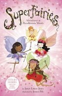 Book Cover: Superfairies: Adventures in Peaseblossom Woods by Janey Louise Jones - Pink background with four fairies on the cover - a caucasian fairy in yellow, an Asian fairy in red, a Hispanic fairy in red and a black fairy in purple