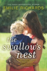 Book Cover: The Swallow's Nest by Emilie Richards - a young white woman with long dark brown hair holding a curly, blond haired toddler boy.