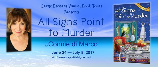 Large Banner: Great Escapes Virtual Book Tours Presents All Signs Point to Murder by Connie di Marco - June 24-July 8, 2017 - also contains the author's photo and the book cover