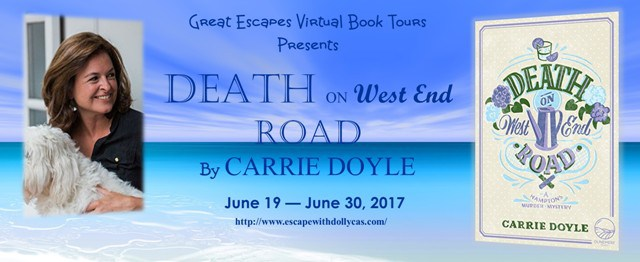 Large Banner: Great Escapes Virtual Book Tours Presents: Death on West End Road by Carrie Doyle - June 19-June 30, 2017 - banner includes the author's photo and the book cover