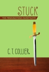 "Book Cover: ""Stuck: The Penningtons Investigate"" by C.T. Collier - green background with brown lettering - a stiletto is seen standing straight up in a wooden desk"