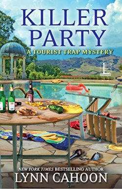 Book Cover: Killer Party: A Tourist Trap Mystery by Lynn Cahoon - Poolside setting with chairs scattered, wine and beer bottles spilled and broken, food all over the table, and a half-deflated flamingo floatie in the pool