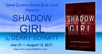 Medium banner: Great Escapes Virtual Book Tours Presents: Shadow Girl by Gerry Schmitt - July 31-August 13, 2017 - includes the book cover