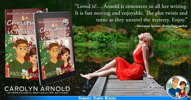 "Large Banner - Christmas is Murder by Carolyn Arnold - features a young lady sitting on a dock by a river/lake. Includes the book cover in both paperback and on a tablet to signify the eBook - Marianne Spitzer praises the book stating, ""Loved it!... Arnold is consistent in all her writing. It is fast moving and enjoyable. The plot twists and turns as they unravel the mystery. Enjoy."""