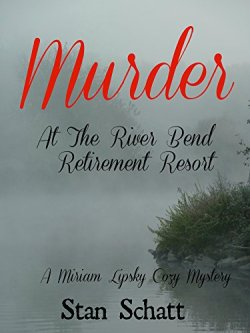 MURDER AT THE RIVER BEND
